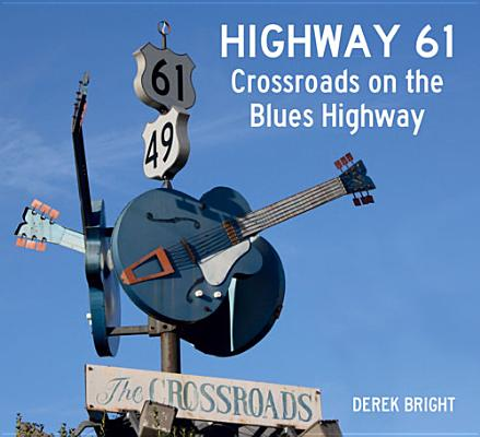 Highway 61 By Bright, Derek